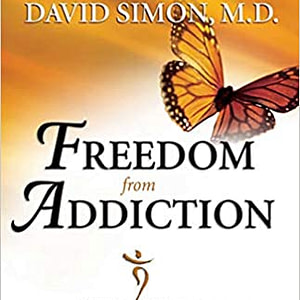 Freedom from Addiction The Chopra Center Method for Overcoming Destructive Habits by Deepak Chopra